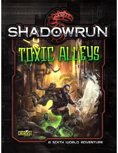 Shadowrun Toxic Alleys
