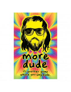 Dude More Dude