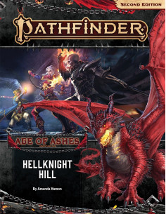 Pathfinder P2 Hellknight Hill (Age of Ashes 1 of 6)