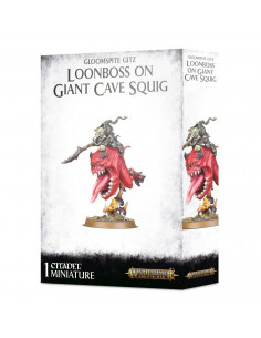 G/SPTE GITZ LOONBOSS ON GIANT CAVE SQUIG