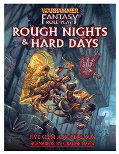Warhammer RPG Rough Nights & Hard Day