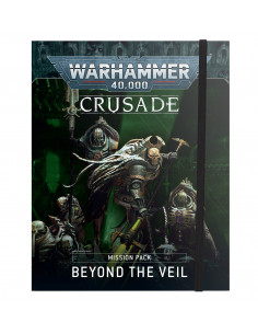 WARHAMMER 40K: BEYOND THE VEIL CRUSADE MISSION